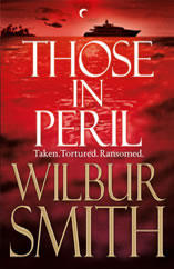 Those in Peril by Wilbur Smith