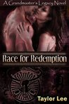 Race for Redemption (The Grandmaster's Legacy #2)