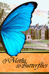 Of Moths and Butterflies by V.R. Christensen