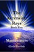 The Ascension Rays, Book Fi...