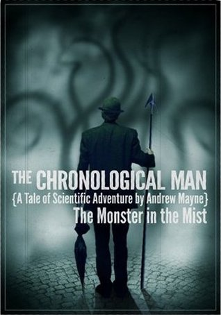 The Chronological Man by Andrew Mayne
