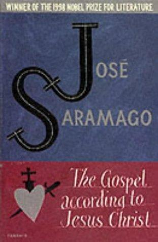 The Gospel According to Jesus Christ by Jos Saramago