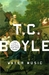 Water Music by T.C. Boyle