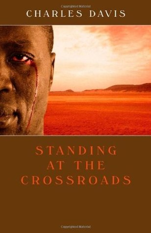 Standing at the Crossroads by Charles    Davies