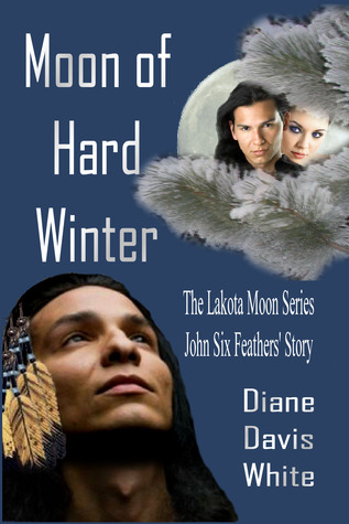 Moon of Hard Winter by Diane Davis White