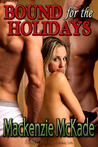 Bound for the Holidays (Ties That Bind, #1)