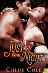 Just One Night by Chloe Cole