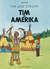 Tim in Amerika  (Tintin, #3)