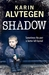 Shadow (Kindle Edition)