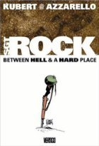 Sgt. Rock: Between Hell and a Hard Place (Vertigo Resurrected)