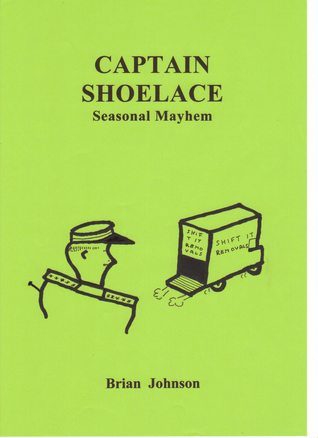 CAPTAIN SHOELACE: Seasonal Mayhem