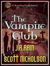 The Vampire Club by J.R. Rain