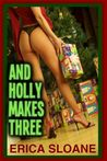 And Holly Makes Three