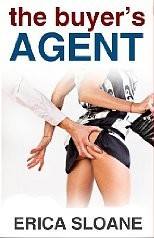 The Buyer's Agent by Erica Sloane