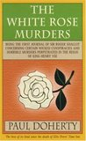 The White Rose Murders (Sir Roger Shallot, #1)