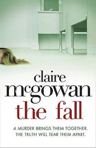 The Fall by Claire McGowan