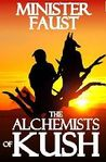 The Alchemists of Kush