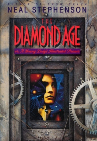 Download The Diamond Age: Or, a Young Lady's Illustrated Primer PDF