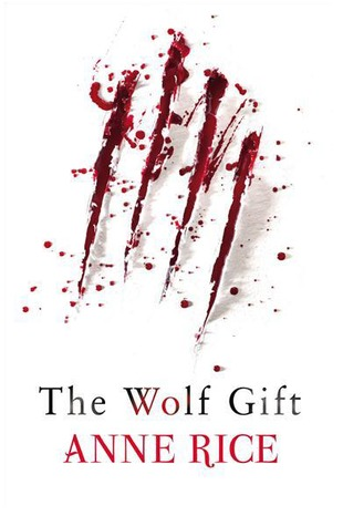 The Wolf Gift Anne Rice epub download and pdf download