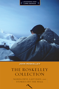 The Roskelley Collection by John Roskelley