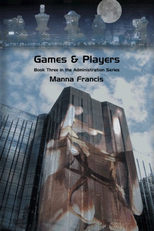 Games & Players (The Administration, #3)