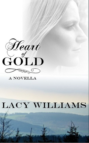 Heart of Gold by Lacy Williams