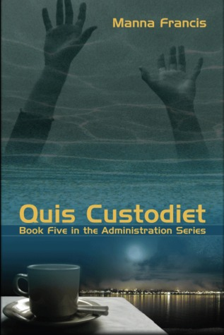 Quis Custodiet by Manna Francis