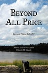 Beyond All Price