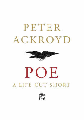 Poe by Peter Ackroyd