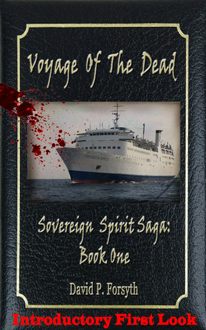 Voyage of the Dead Introductory First Look by David P. Forsyth