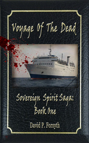 Voyage of the Dead by David P. Forsyth
