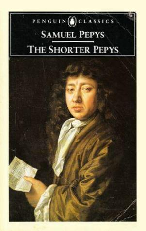 The Shorter Pepys by Samuel Pepys