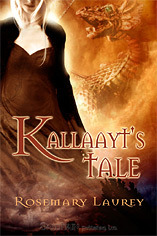 Kallaayt's Tale by Rosemary Laurey