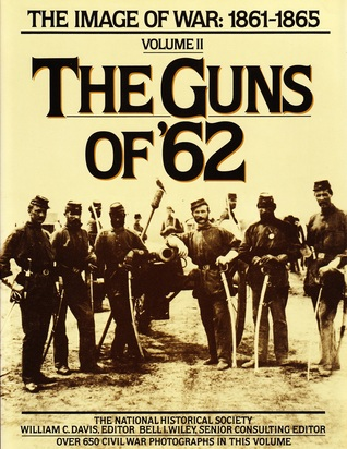 The Guns of '62 by National Historical Society