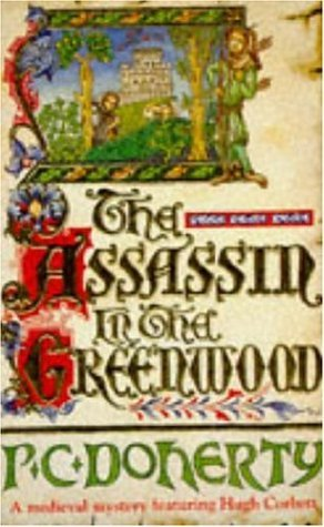 The Assassin in the Greenwood by Paul Doherty
