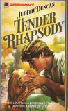Tender Rhapsody by Judith Duncan