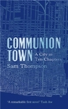 Communion Town by Sam Thompson