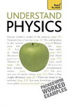 Teach Yourself Understand Physics