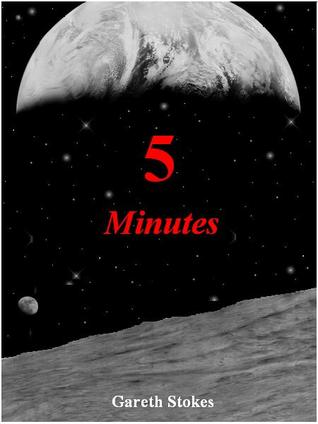 5 Minutes by Gareth Stokes