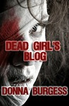 Dead Girl's Blog: Two Short Tales of Zombie Horror