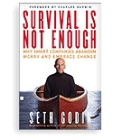 Survival Is Not Enough by Seth Godin