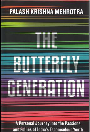 The Butterfly Generation by Palash Krishna Mehrotra