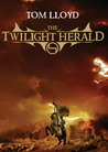 The Twilight Herald by Tom Lloyd