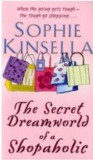 The Secret Dreamworld Of A Shopaholic (Shopaholic #1)