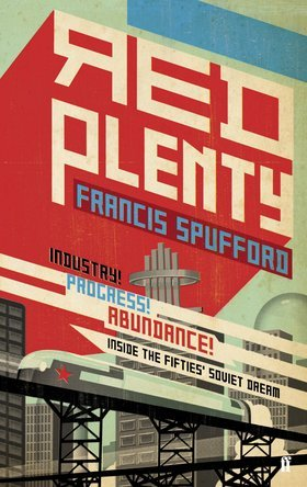 Red Plenty - Francis Spufford