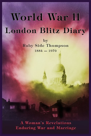 World War II London Blitz Diary, Volume 1
