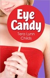 Eye Candy (City Chicks, #1)