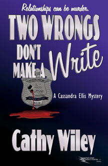 Two Wrongs Don't Make a Write by Cathy Wiley