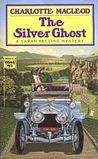 The Silver Ghost (Sarah Kelling and Max Bittersohn Mystery #8)