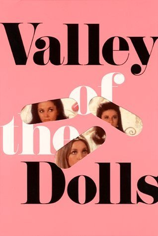 Valley of the Dolls by Jacqueline Susann